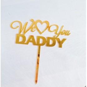 ป้ายปัก Weloveyou Daddy สีทอง